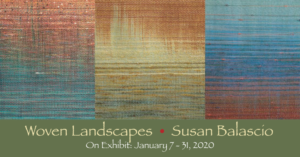 Woven Landscapes Exhibition - Susan Balascio - Newark Arts Alliance - Delaware