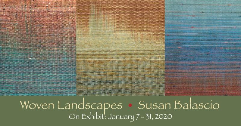 Woven Landscapes Exhibition - Susan Balascio - Newark Arts Alliance - Delaware